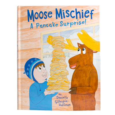 Moose Mischief: A Pancake Surprise!