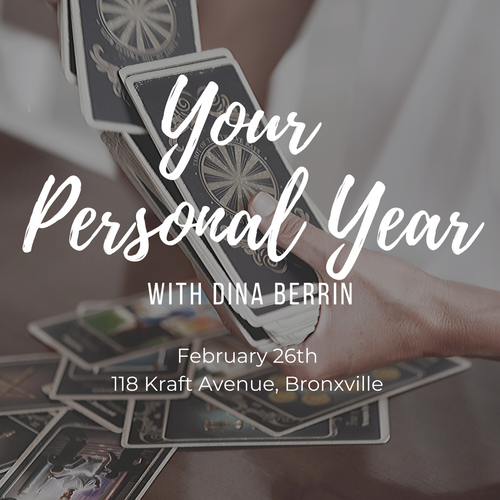 Your Personal Year with Dina Berrin — Bronxville, 2/26/20 @ 6:00 P.M.