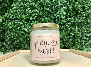 you're the best! soy candle