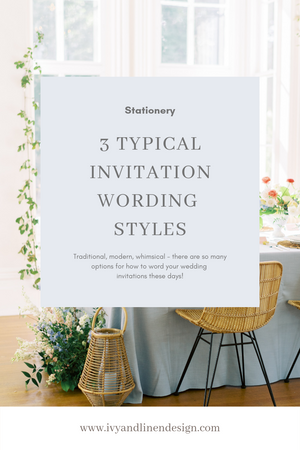 Three Typical Invitation Wording Styles