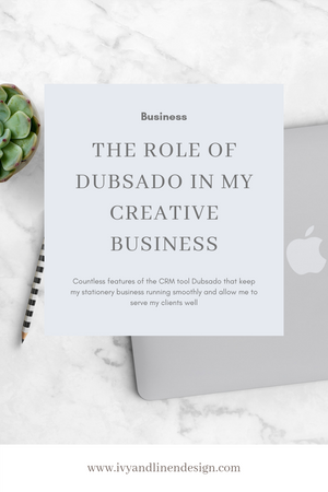 The Role of Dubsado in My Business
