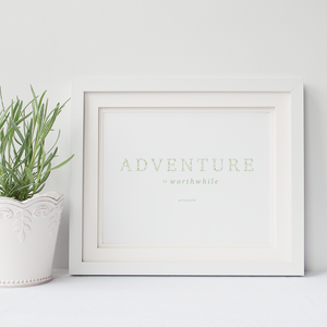 Adventure is Worthwhile 8x10 Art Print on Linen Paper, Greenery Pattern