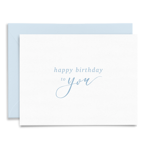 Happy Birthday to You calligraphy and hand lettered folded greeting card on linen cardstock with dusty blue font