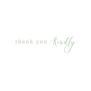 Thank You Kindly - Green