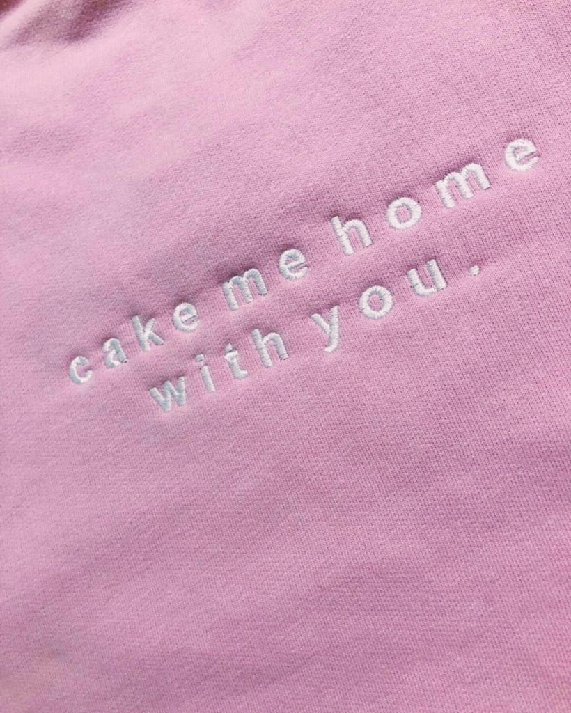 """Cake me home with you.."" Sweater"