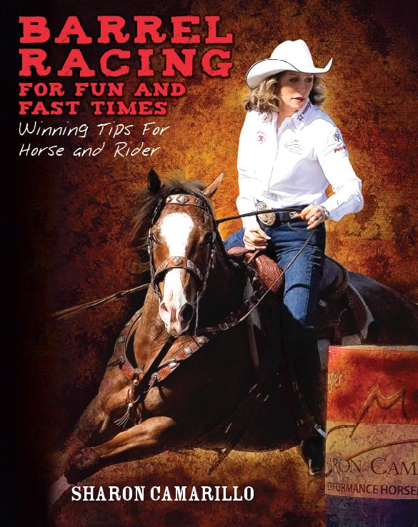 Barrel Racing for Fun and Fast Times Book