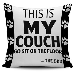 Go Sit On The Floor Pillow Cover