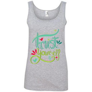 Trust Yourself 100% Ringspun Cotton Tank Top