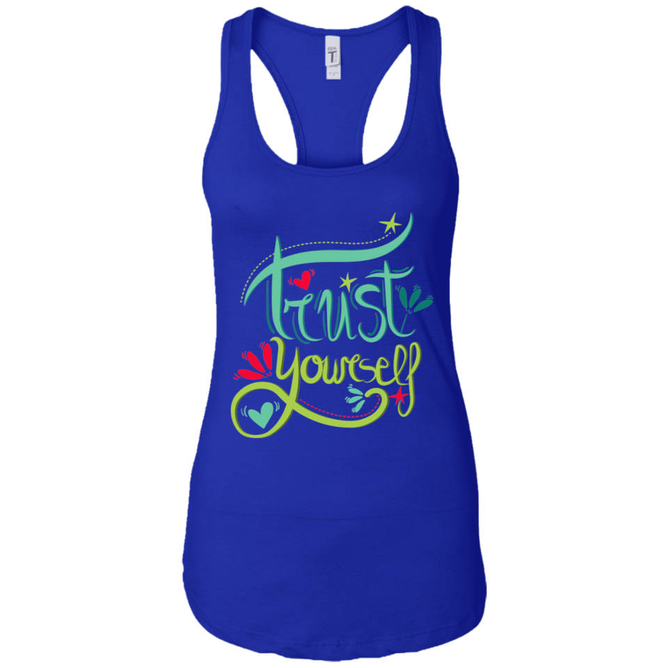 Trust Yourself Ideal Racerback Tank