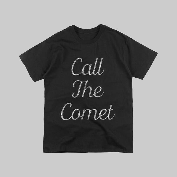 CALL THE COMET BLACK T-SHIRT