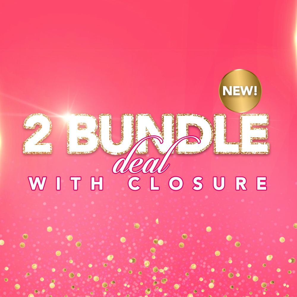 2 Bundle Deal w Closure