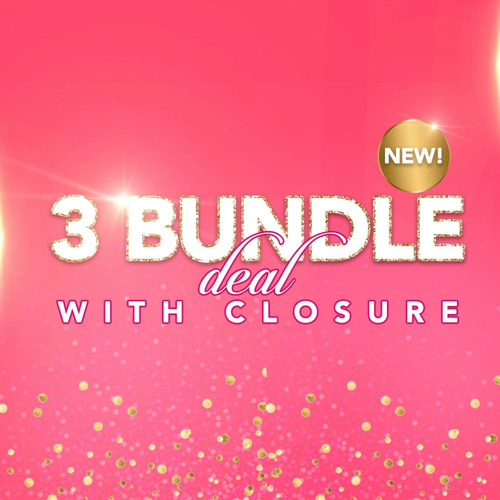 3 Bundle Deal w Closure