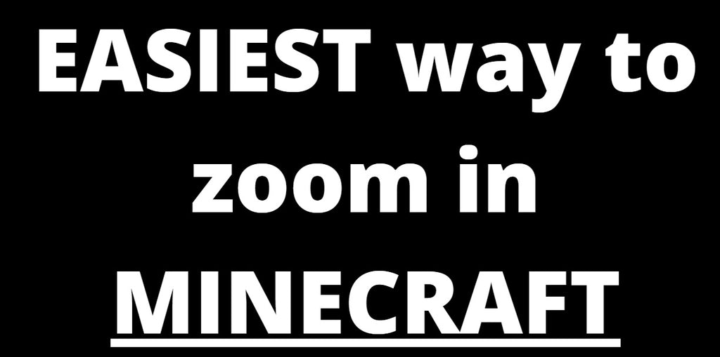 EASIEST Way To Zoom In On Minecraft