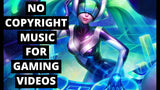 Best Background Music For Gaming Videos No Copyright