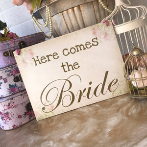 'Here comes the Bride' Vintage Floral Sign