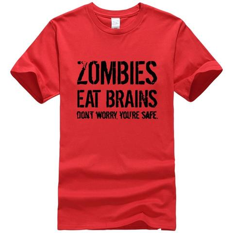 Tee-shirt Zombies Eat Brains Don't Worry You're Safe