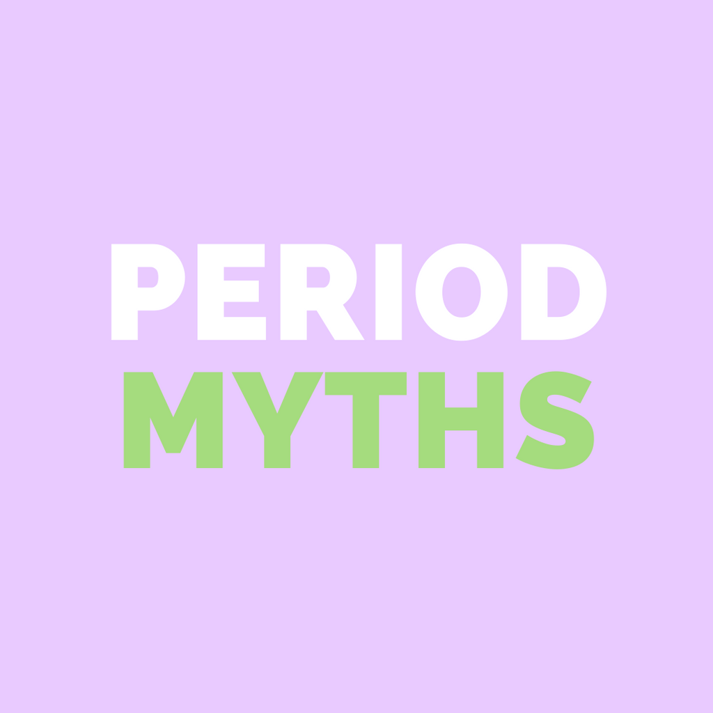Period Myths Debunked