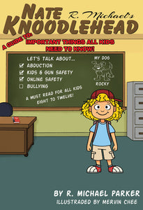 Knoodlehead, A Guide To Important Things All Kids Need To Know!