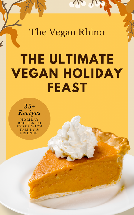 The Ultimate Vegan Holiday Feast Ebook