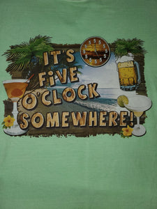 L - It's 5 O'clock Somehere Shirt