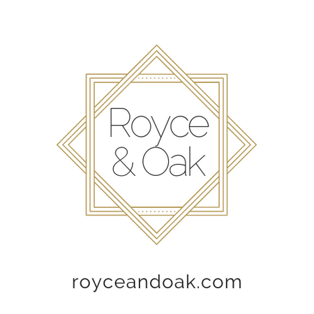 Royce and Oak