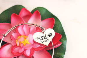 You Had Me At Woof - Bracelet