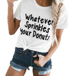 Whatever Sprinkles Your Doughnuts