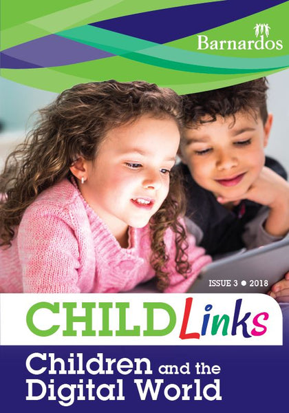 Ebook - ChildLinks - Children and the Digital World (Issue 3, 2018)