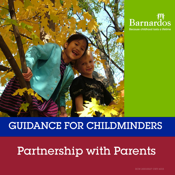 Guidance for Childminders: Partnership with Parents