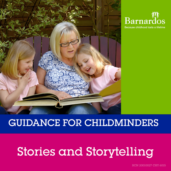 Guidance for Childminders: Stories and Storytelling
