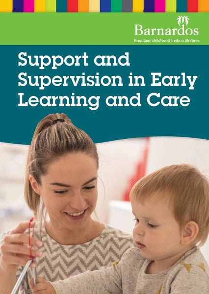 Support and Supervision in Early Learning and Care