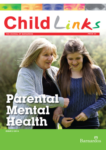 Ebook - Childlinks (Issue 2, 2014) Parental Mental Health