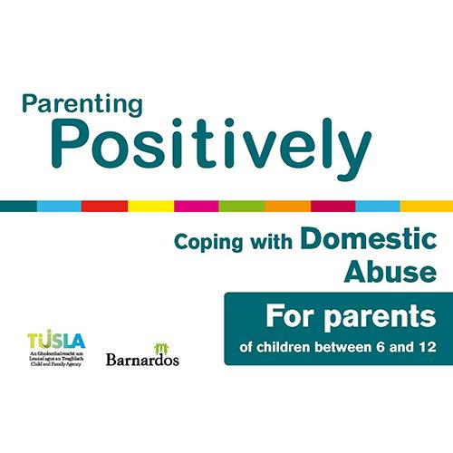 Ebook Parenting Positively - Coping with Domestic Abuse - for parents