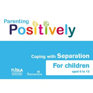 Ebook Parenting Positively - Coping with Separation - for children