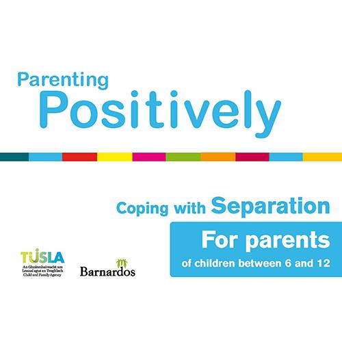 Ebook Parenting Positively - Coping with Separation - for parents
