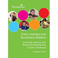 Early Literacy and Numeracy Matters: Enriching Literacy and Numeracy Experience in Early Childhood