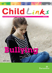 Ebook -  ChildLinks - Bullying (Issue 1, 2013)