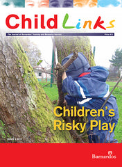 Ebook -  ChildLinks - Childrens Risky Play (Issue 3, 2011)
