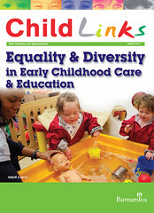 Ebook -  ChildLinks (Issue 3, 2013) Equality and Diversity in Early Childhood Care and Education
