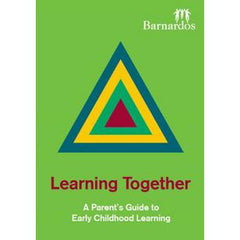 Ebook - Learning Together: A Parent's Guide to Early Childhood Learning