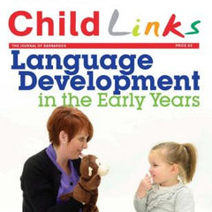 ChildLinks (Issue 1, 2015) Language Development in the Early Years