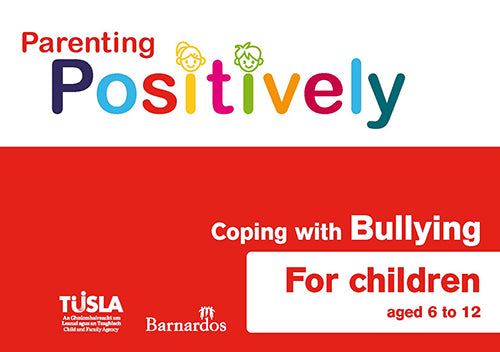 Ebook - Parenting Positively - Coping with Bullying - for children