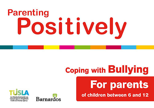 Ebook - Parenting Positively - Coping with Bullying - for parents