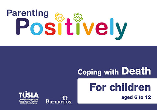 Ebook - Parenting Positively - Coping with Death - for children