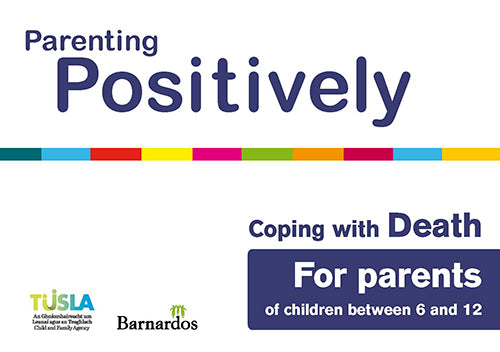 Ebook - Parenting Positively - Coping with Death - for parents