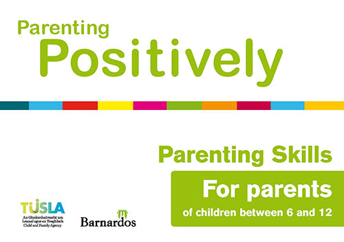 Ebook - Parenting Positively - Parenting Skills