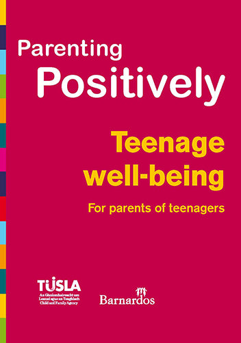 Ebook - Parenting Positively - Teenage Well-being