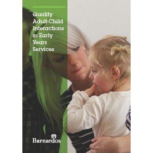 Quality Adult-Child Interactions in Early Years Services