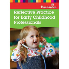 Reflective Practice for Early Childhood Professionals