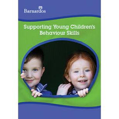 Supporting Young Children's Behaviour Skills